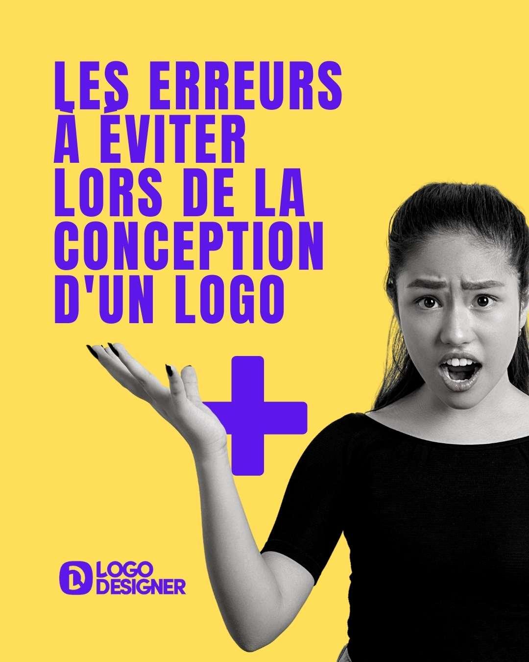 Les erreurs à éviter lors de la conception d'un logo
