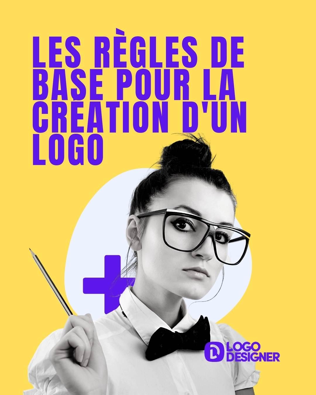 Les règles de base pour la création d'un logo